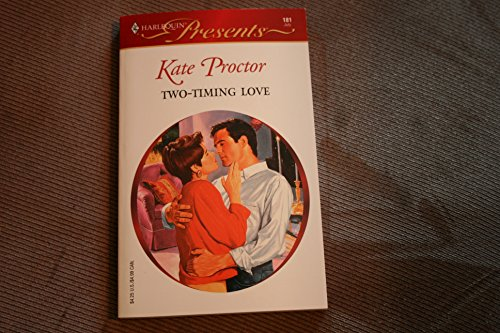 Two-timing Love: Proctor, Kate
