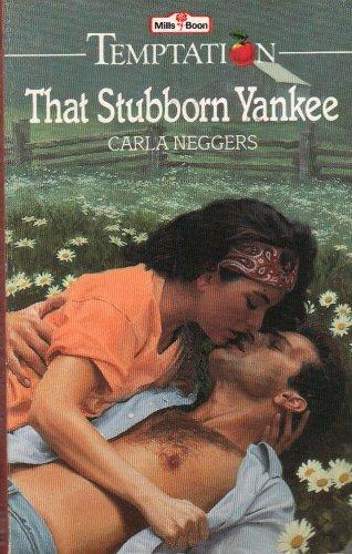 That Stubborn Yankee (0263775593) by Carla Neggers