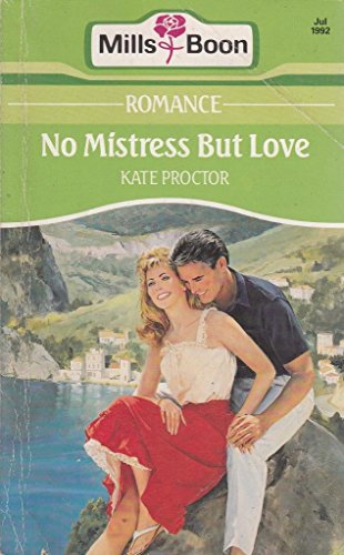 No Mistress But Love: Proctor, Kate