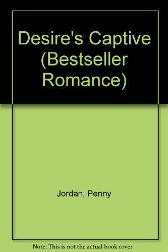 9780263776218: Desire's Captive (Bestseller Romance)