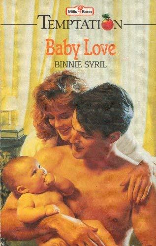 9780263776362: BABY LOVE (TEMPTATION S.)