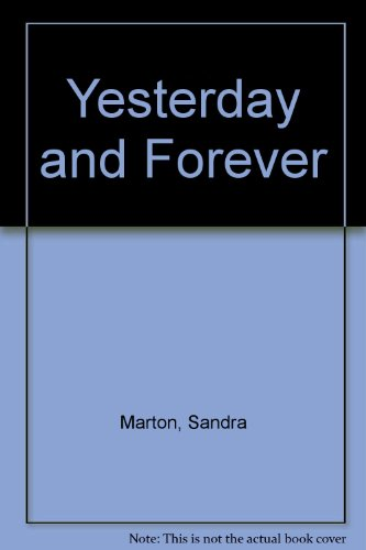 9780263776485: Yesterday and Forever (Romance)