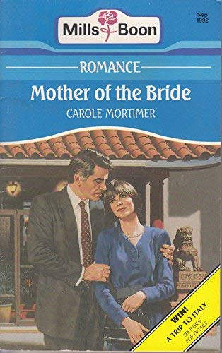 MOTHER OF THE BRIDE (0263777235) by Carole Mortimer