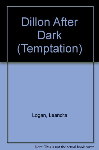 9780263777871: DILLON AFTER DARK (TEMPTATION S.)