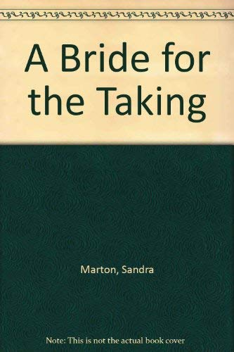 9780263777987: A Bride For the Taking (Romance)
