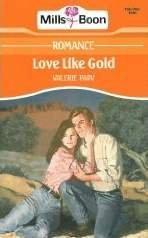 9780263778045: Love Like Gold