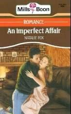 9780263778069: An Imperfect Affair
