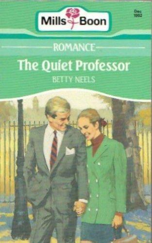 9780263778281: The Quiet Professor