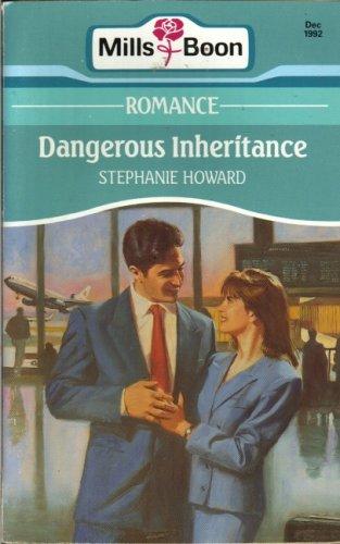 9780263778342: Dangerous Inheritance