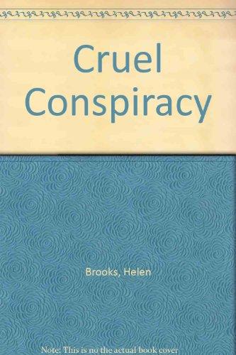 9780263778632: Cruel Conspiracy