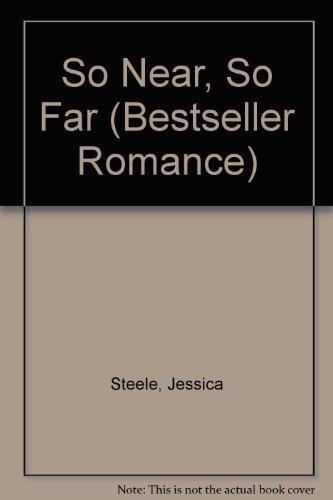9780263778816: So Near, So Far (Bestseller Romance)
