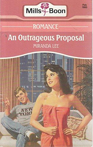 9780263778946: An Outrageous Proposal ( Romance ser)