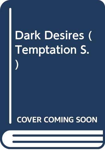 9780263779554: Dark Desires (Temptation S.)
