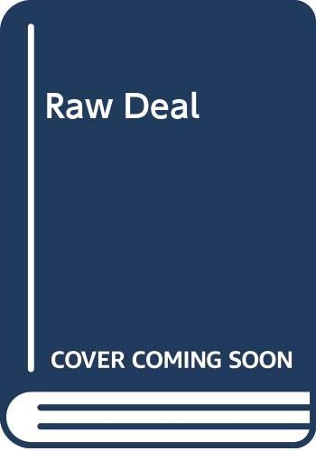 9780263779806: Raw Deal