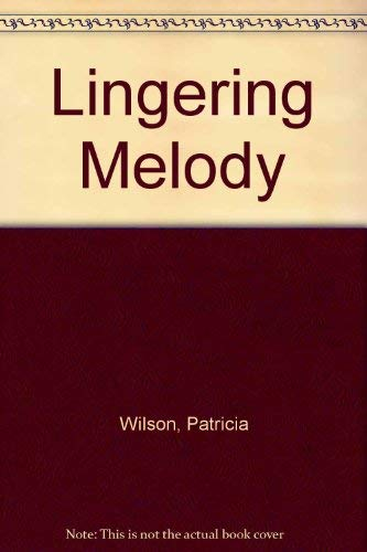 9780263780017: A Lingering Melody