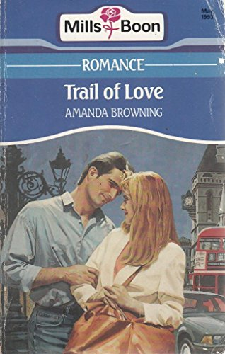 9780263780086: Trail of Love