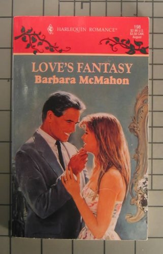 Love's Fantasy (0263780856) by McMahon, Barbara