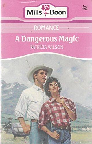 9780263781700: A Dangerous Magic