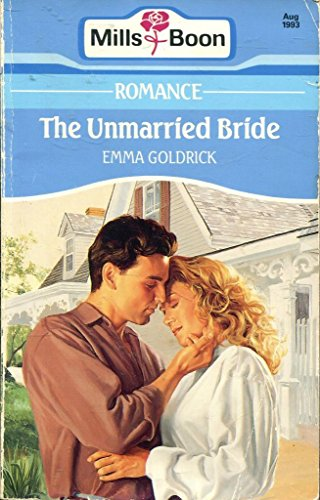 9780263781724: The Unmarried Bride