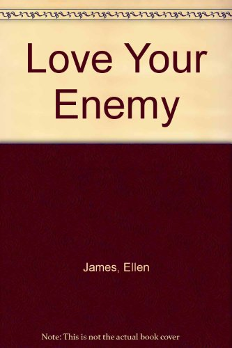 9780263781816: Love Your Enemy