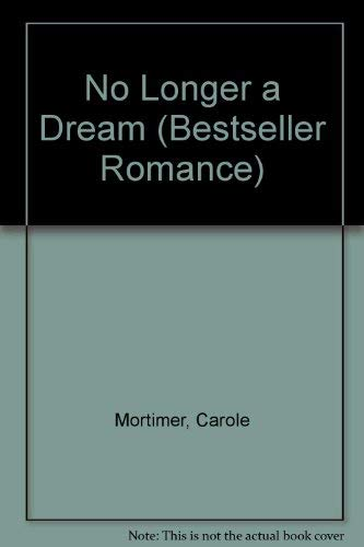9780263782042: No Longer a Dream (Bestseller Romance)