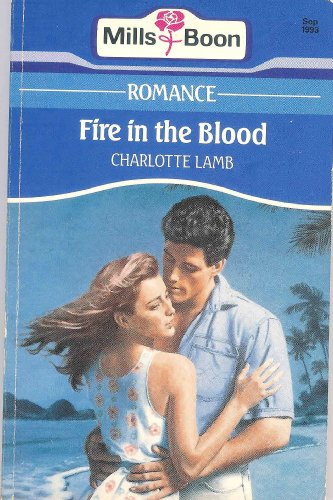 9780263782165: Fire in the Blood