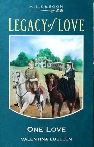 9780263782387: One Love (Legacy of Love)