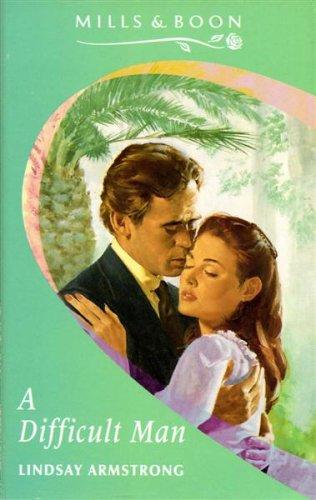 9780263782554: A Difficult Man (Mills & Boon Romance)