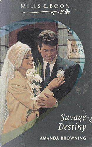 Savage Destiny: Browning, Amanda