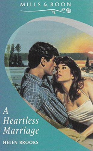 9780263782967: A Heartless Marriage