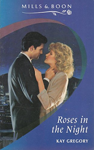 Roses In the Night: Kay Gregory