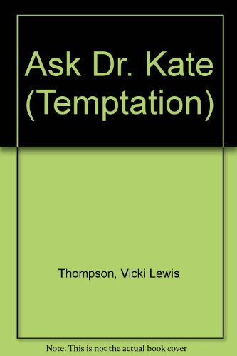 9780263783698: Ask Dr. Kate (Temptation)