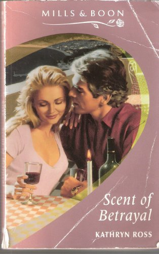9780263784190: Scent of Betrayal