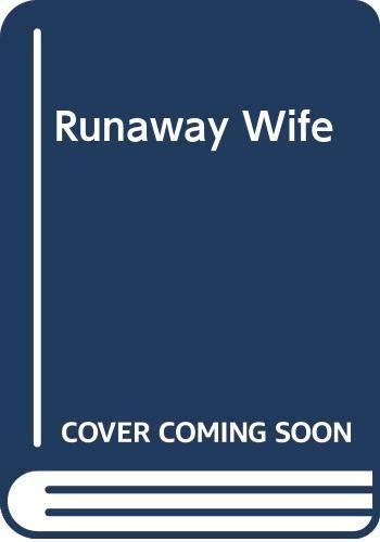 9780263784671: Runaway Wife (Favourites)