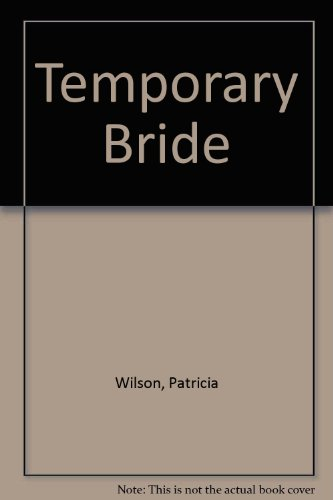 9780263784701: Temporary Bride