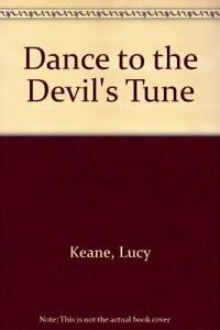 9780263784923: Dance to the Devil's Tune