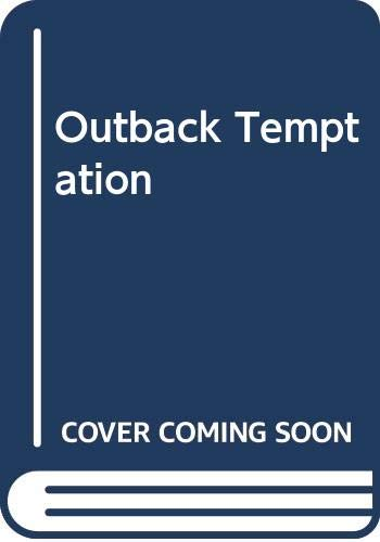 9780263785067: Outback Temptation