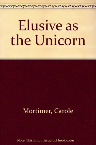 9780263786101: Elusive as the Unicorn