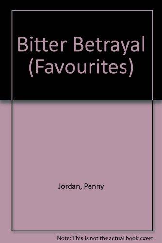 9780263787177: Bitter Betrayal (Favourites S.)
