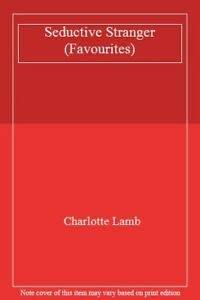 9780263788389: SEDUCTIVE STRANGER (FAVOURITES S.)