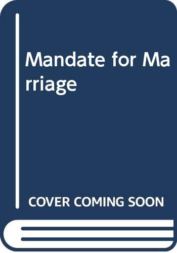 9780263788815: Mandate for Marriage