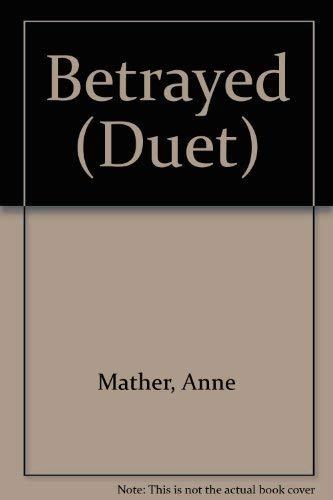 9780263789485: Betrayed (Duet)