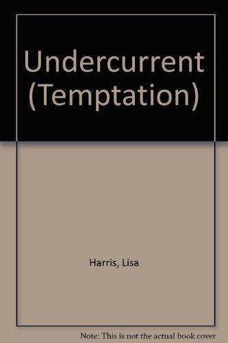 9780263790634: Undercurrent (Temptation)
