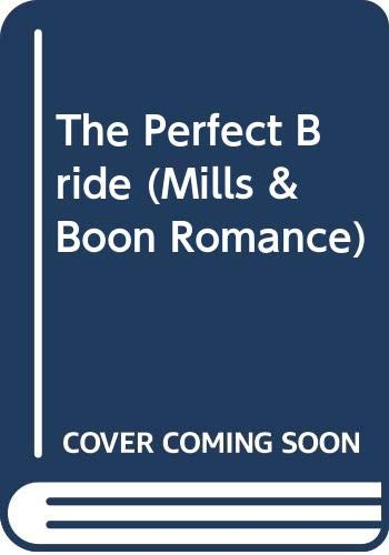 9780263790740: The Perfect Bride (Romance)