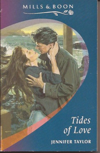 Tides of Love (Mills & Boon Romance): Taylor, Jennifer