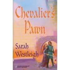 Chevalier's Pawn (Legacy of Love): Sarah Westleigh