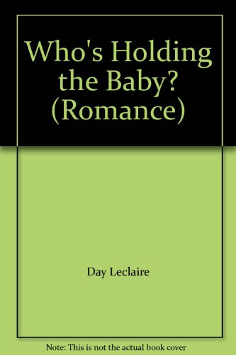 9780263791211: Who's Holding the Baby? (Mills & Boon Romance)