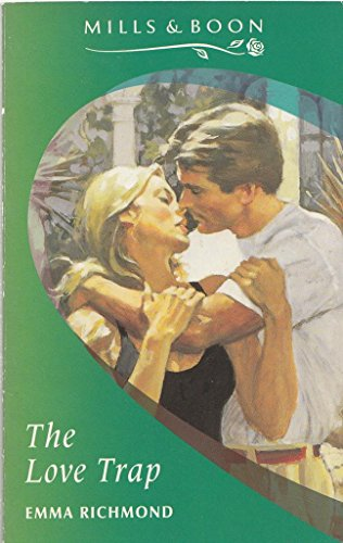 The Love Trap (Mills & Boon Romance): Emma Richmond