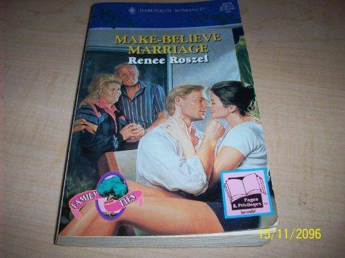 9780263792706: Make-believe Marriage (Romance)