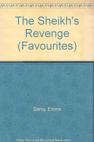 9780263793079: The Sheikh's Revenge (Favourites)
